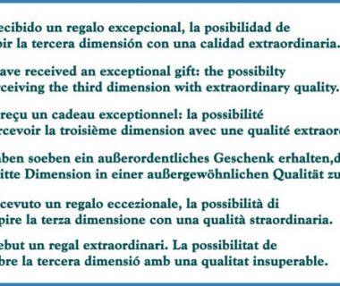 La oportunidad de ver la mejor percepción de la tercera dimensión.